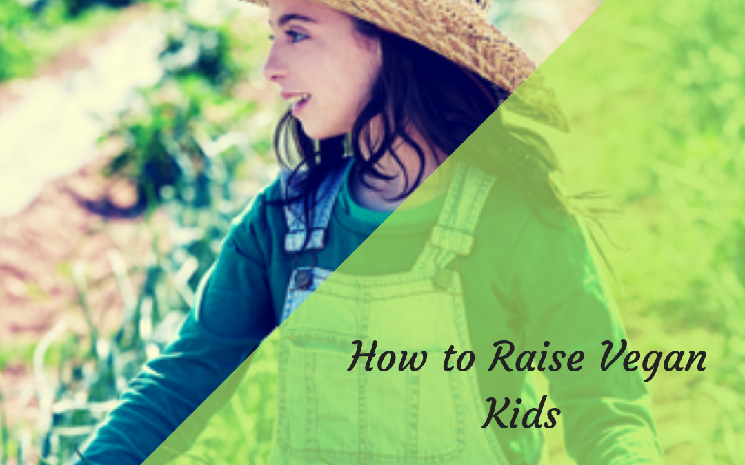 How To Raise Vegan Kids – Tips from Mums