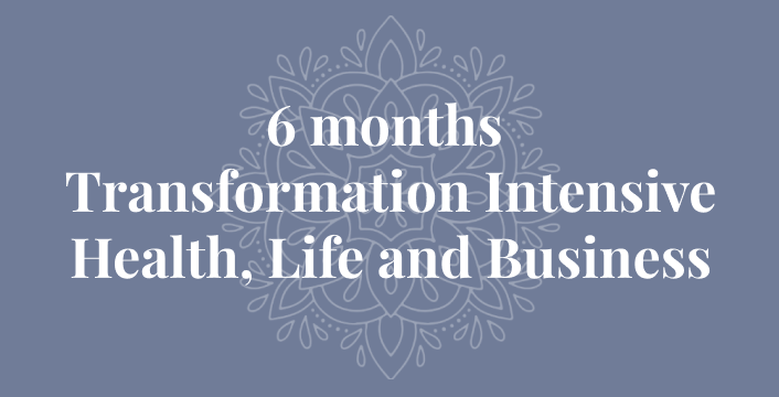 6 months Transformation Intensive Health, Life and Business Program